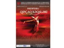 Состоится премьера «Половецких плясок» в театре оперы и балета в Баку