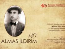 110-ти летний юбилей выдающегося поэта Алмаса Илдырыма отметят в Баку