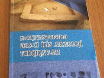 Издана книга, посвященная археологическим исследованиям в поселении Нахчывантепе