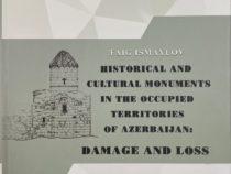 Реализован проект «Ущерб историческим и культурным памятникам на оккупированных территориях Азербайджана»