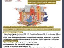 Состоится научная конференция «Произведения Низами Гянджеви в изобразительном искусстве»